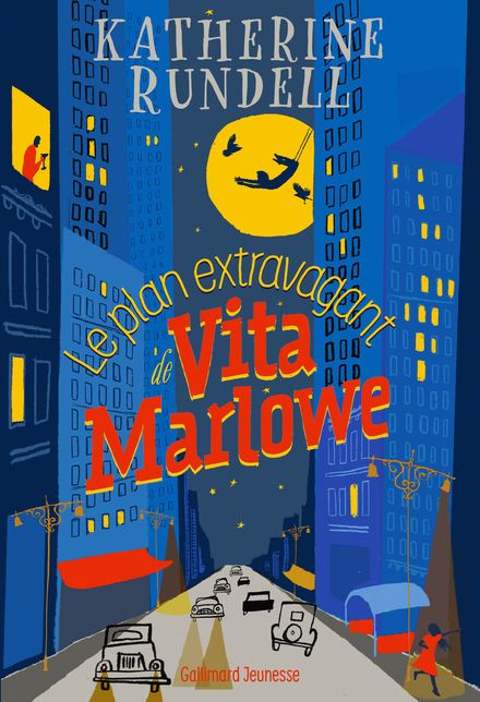 Le plan extravagant de Vita Marlowe - Katherine Rundell