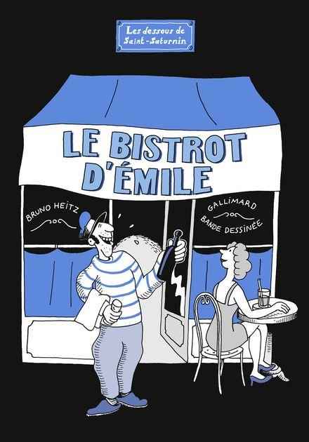 Le Bistrot d'Émile - Bruno Heitz