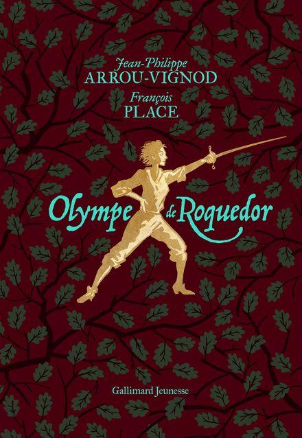 Olympe de Roquedor - Jean-Philippe Arrou-Vignod, François Place