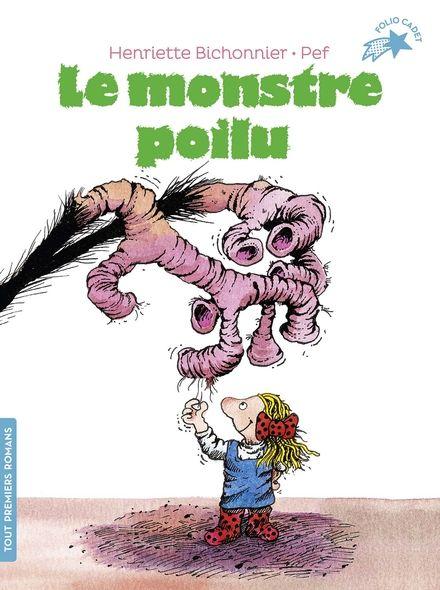 Le monstre poilu - Henriette Bichonnier,  Pef