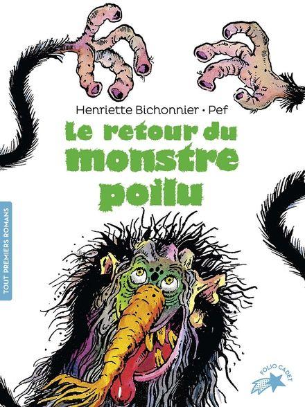 Le retour du monstre poilu - Henriette Bichonnier,  Pef