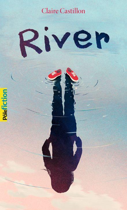 River - Claire Castillon