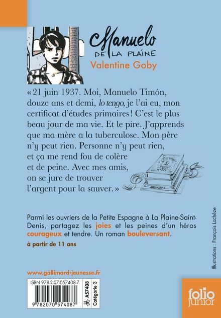 Manuelo de La Plaine - Valentine Goby, François Lachèze