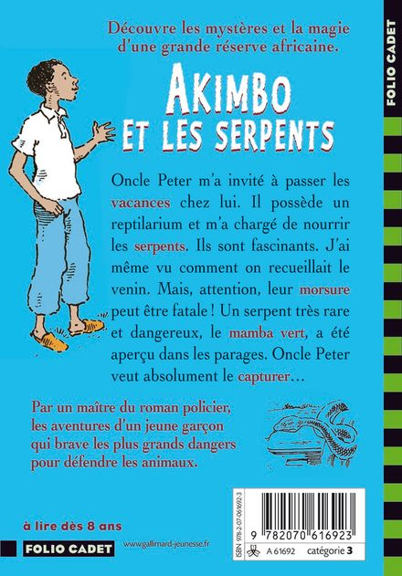 Akimbo et les serpents - Peter Bailey, Alexander McCall Smith