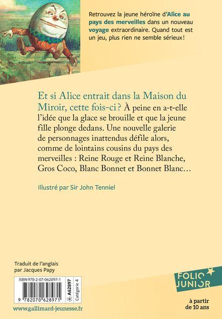 Ce qu'Alice trouva de l'autre côté du miroir - Lewis Carroll, John Tenniel