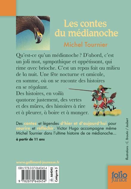 Les contes du médianoche - Bruno Mallart, Michel Tournier
