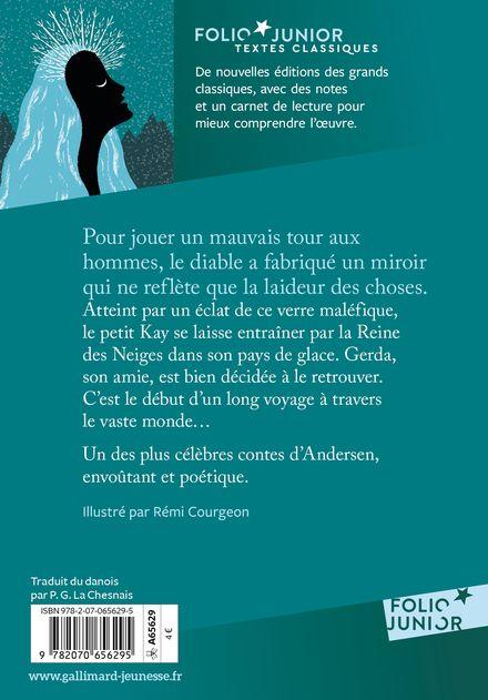 La Reine des Neiges - Hans Christian Andersen, Rémi Courgeon