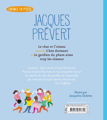 Le chat et l'oiseau suivi de L'âne dormant et de Le gardien du phare aime trop les oiseaux - Jacqueline Duhême, Jacques Prévert