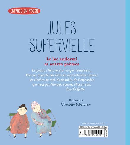 Le lac endormi et autres poèmes - Charlotte Labaronne, Jules Supervielle