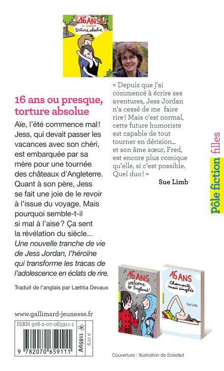 16 ans ou presque, torture absolue - Sue Limb