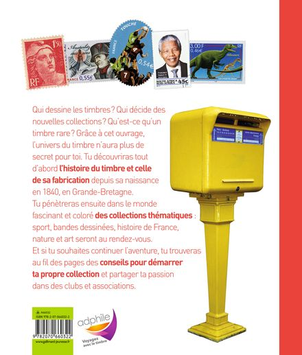 Le monde des timbres pour les philatélistes en herbe - Jean-Michel Billioud