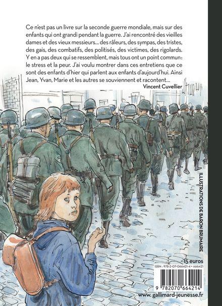 Ils ont grandi pendant la guerre - Baron Brumaire, Vincent Cuvellier