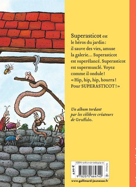 Superasticot - Julia Donaldson, Axel Scheffler
