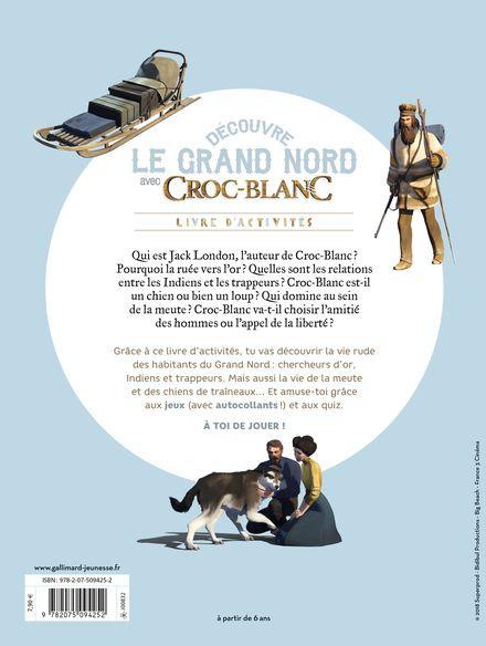 Découvre le Grand Nord avec Croc-Blanc - Sophie Bordet-Pétillon