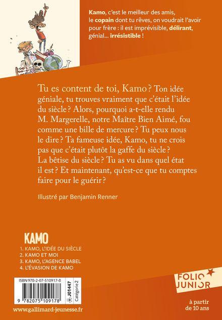 Kamo. L'idée du siècle - Daniel Pennac, Benjamin Renner
