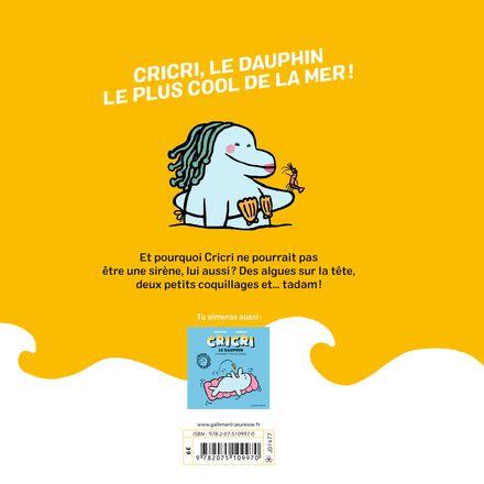 Cricri le dauphin se prend pour une sirène - Michaël Escoffier, Sébastien Mourrain