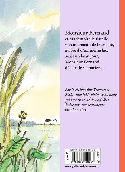 Monsieur Fernand et Mademoiselle Estelle - Quentin Blake, John Yeoman