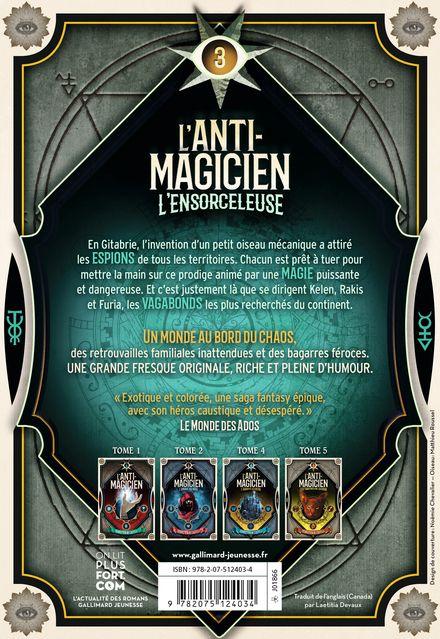 L'Anti-Magicien, 3 - Sébastien de Castell
