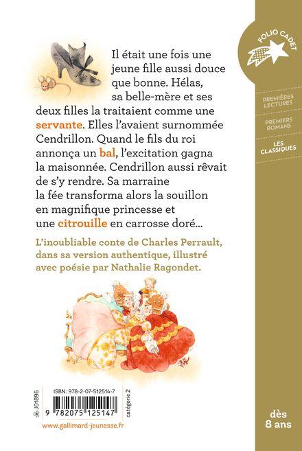 Cendrillon ou La petite pantoufle de verre - Charles Perrault, Nathalie Ragondet