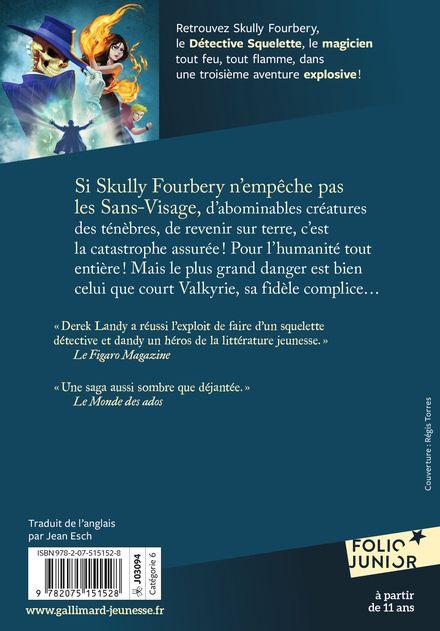 Skully Fourbery contre les Sans-Visage - Derek Landy