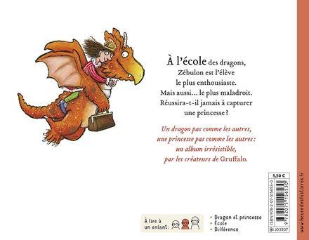 Zébulon le dragon - Julia Donaldson, Axel Scheffler