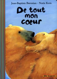 De tout mon cœur - Jean-Baptiste Baronian, Noris Kern