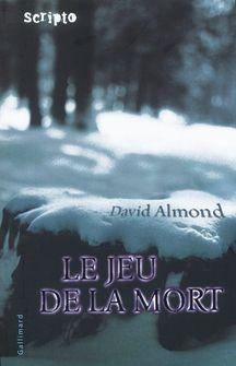 Le Jeu de la Mort - David Almond