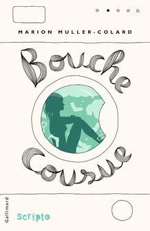 Bouche cousue - Marion Muller-Colard