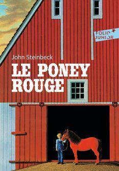 Le poney rouge - Bernard Héron, John Steinbeck