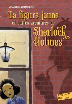 La figure jaune et autres aventures de Sherlock Holmes - Arthur Conan Doyle