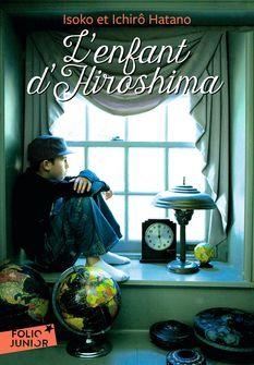L'enfant d'Hiroshima - Ichirô Hatano, Isoko Hatano, Joan Schatzberg