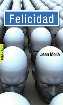Felicidad - Jean Molla