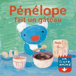 Pénélope fait un gâteau - Anne Gutman, Georg Hallensleben