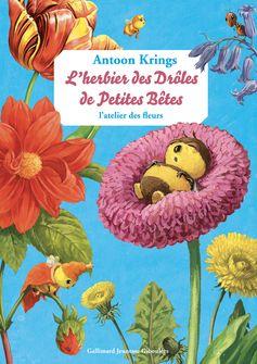 L'herbier des Drôles de Petites Bêtes - Antoon Krings