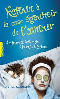 Retour à la case égouttoir de l'amour - Louise Rennison