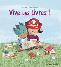 Vive les livres! - Jane Blatt, Sarah Massini