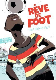 Rêve de foot - Paul Bakolo Ngoi