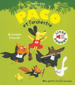 Paco et l'orchestre - Magali Le Huche