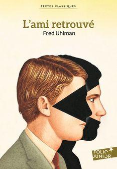 L'ami retrouvé - Fred Uhlman