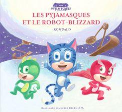 Les Pyjamasques et le robot-blizzard -  Romuald
