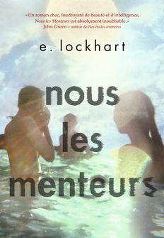 Nous les menteurs - E. Lockhart