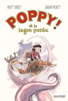 Poppy! et le lagon perdu - Brian Hurtt, Matt Kindt