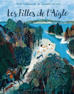 Les Filles de l'Aigle - Quentin Duckit, Élise Fontenaille
