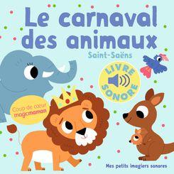 Le Carnaval des animaux - Marion Billet, Camille Saint-Saëns