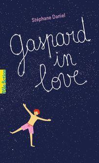 Gaspard in love - Stéphane Daniel