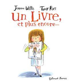 Un livre, et plus encore... - Tony Ross, Jeanne Willis