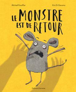 Le monstre est de retour - Kris Di Giacomo, Michaël Escoffier