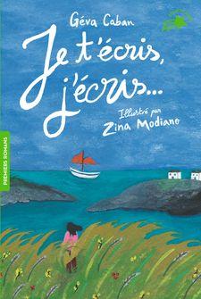 Je t'écris, j'écris... - Géva Caban, Zina Modiano