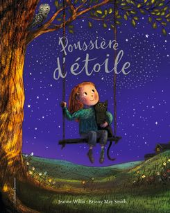 Poussière d'étoile - Briony May Smith, Jeanne Willis