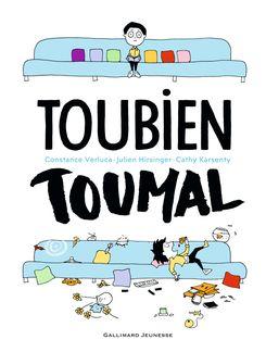 Toubien Toumal - Julien Hirsinger, Cathy Karsenty, Constance Verluca